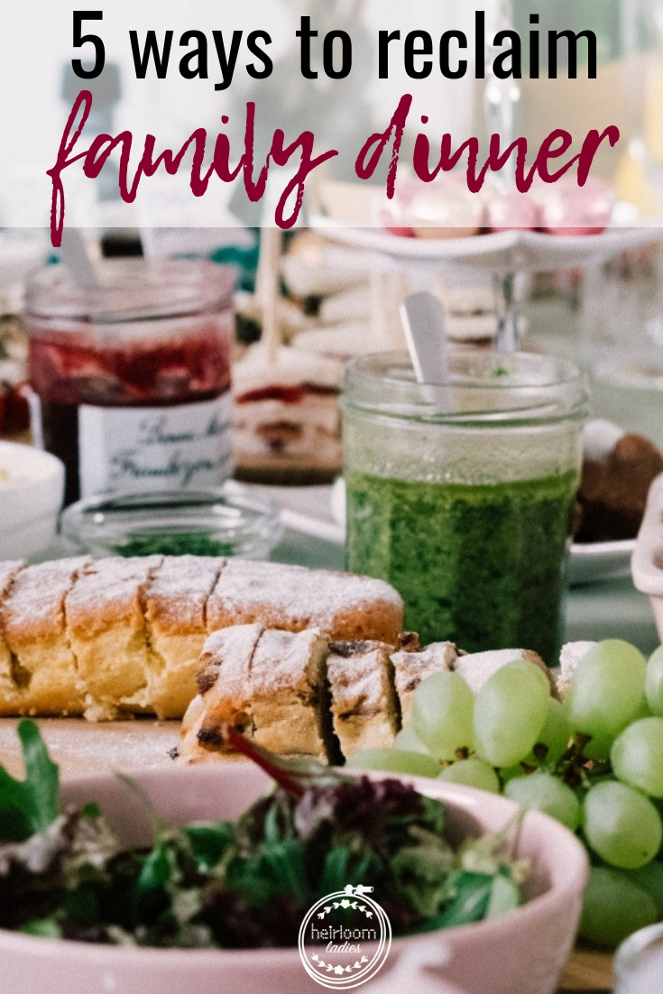 Improve your family connections by learning 5 easy ways to reclaim family dinner time and connect around the table each day! #familydinner #family #parentingtips